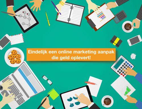 Eindelijk levert jouw investering in online marketing iets op!