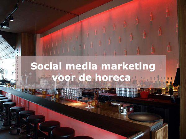 Social media marketing voor de horeca
