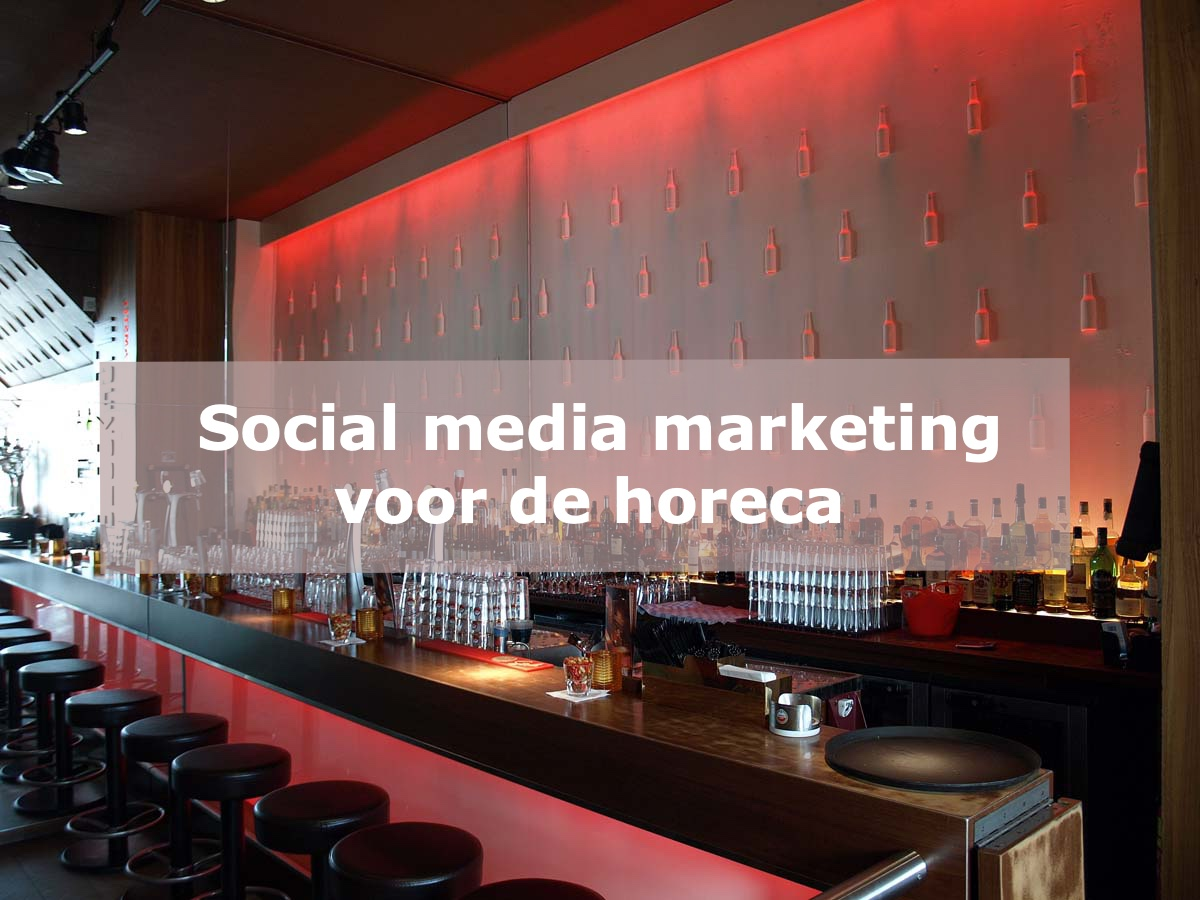 Social media marketing voor de horeca